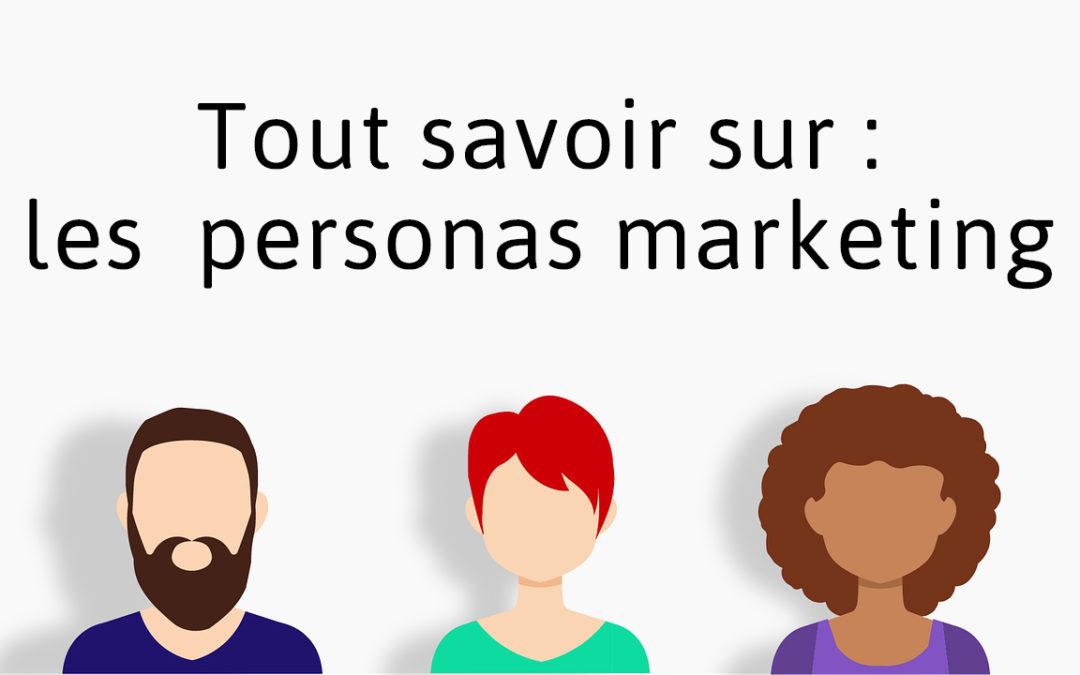Les personas marketing : c'est plus important que vous ne le pensez !